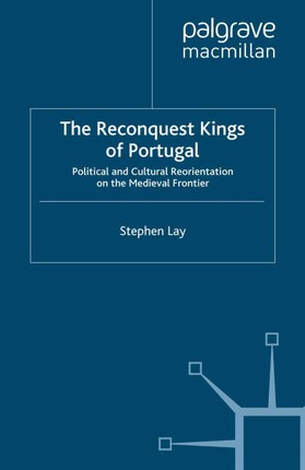 The Reconquest Kings of Portugal