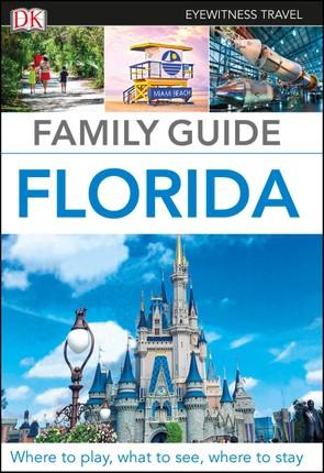 DK Eyewitness Travel Family Guide Florida