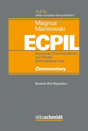 European Commentaries on Private International Law (ECPIL), Vol. IV
