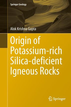 Origin of Potassium-rich Silica-deficient Igneous Rocks