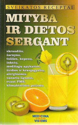 Sveikatos receptai. Mityba ir dietos sergant