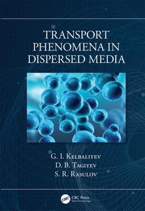 Transport Phenomena in Dispersed Media