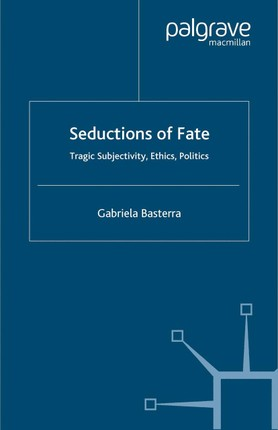 Seductions of Fate