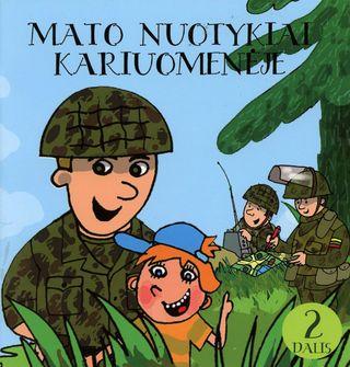 Mato nuotykiai kariuomenėje. 2 dalis
