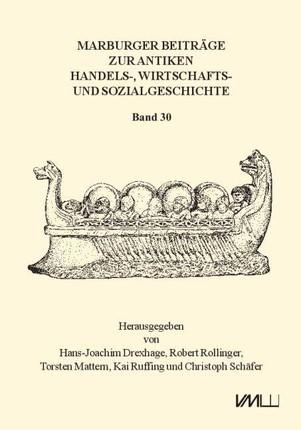 Marburger Beiträge zur Antiken Handels-, Wirtschafts- und Sozialgeschichte 30, 2012