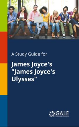 "A Study Guide for James Joyce's ""James Joyce's Ulysses"""
