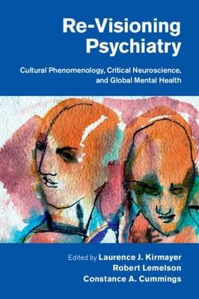 Re-Visioning Psychiatry