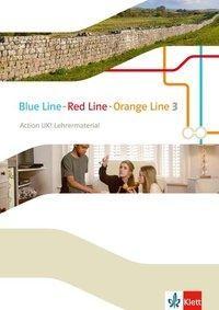 Blue Line - Red Line - Orange Line 3. Action UK!