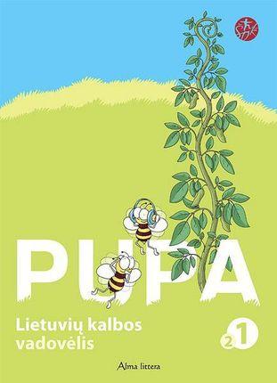"""Pupa. Lietuvių kalbos vadovėlis I klasei. 2-oji knyga (serija """"Šok"""")"""