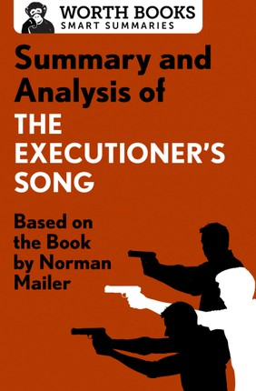 Summary and Analysis of The Executioner's Song