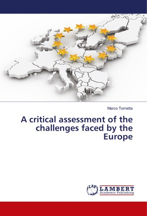 A critical assessment of the challenges faced by the Europe