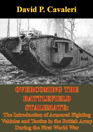 Overcoming the Battlefield Stalemate: