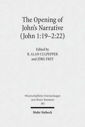 The Opening of John's Narrative (John 1:19-2:22)