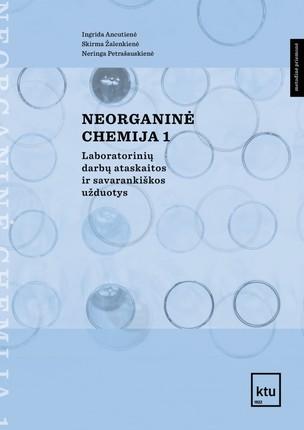Neorganinė chemija 1: laboratorinių darbų ataskaitos ir savarankiškos užduotys