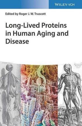 Long-lived Proteins in Human Aging and Disease