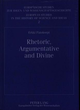 Rhetoric, Argumentative and Divine