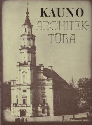 Kauno architektūra