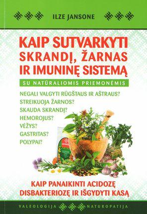 Kaip sutvarkyti skrandį, žarnas ir imuninę sistemą
