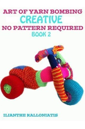 Art of Yarn Bombing Book 2