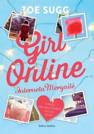 Girl online. Interneto Mergaitė