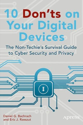 10 Dont's on Your Digital Devices