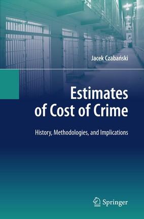 Estimates of Cost of Crime