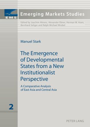 The Emergence of Developmental States from a New Institutionalist Perspective