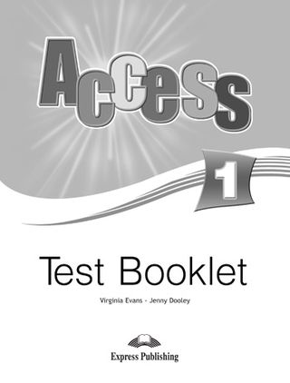 Access 1. Test Booklet. Testų knygelė