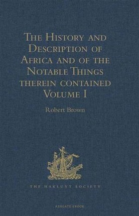 History and Description of Africa and of the Notable Things therein contained