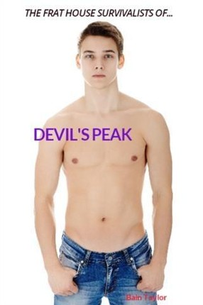 Frat House Survivalists of Devil's Peak