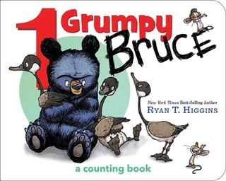 1 Grumpy Bruce (a Mother Bruce Book): A Counting Board Book