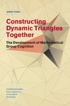Constructing Dynamic Triangles Together