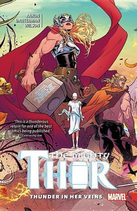 Mighty Thor, Volume 1. Thunder in her Veins