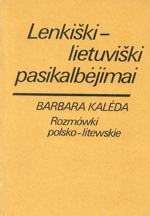 Lenkiški - lietuviški pasikalbėjimai (1990)