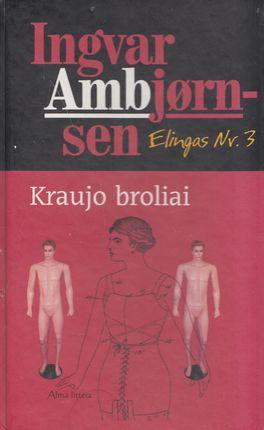 Kraujo broliai (2006)