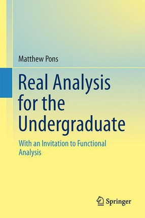 Real Analysis for the Undergraduate