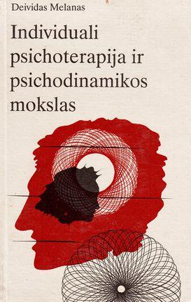 Individuali psichoterapija ir psichodinamikos mokslas