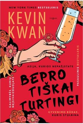 BEPROTIŠKAI TURTINGI: ironiška, auksu tviskanti azijietiška romantinė komedija, tapusi pasauline sensacija