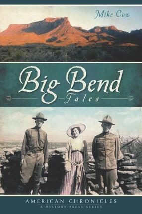 Big Bend Tales
