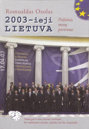2003-ieji, Lietuva. Politinis metų portretas