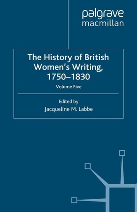 The History of British Women's Writing, 1750-1830
