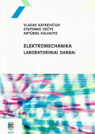 Elektromechanika. Laboratoriniai darbai