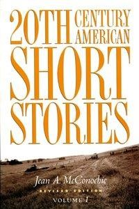 20th Century American Short Stories: Volume 1