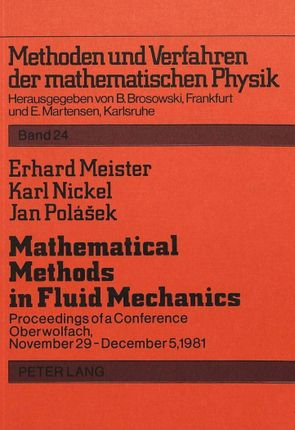 Mathematical Methods in Fluid Mechanics- Mathematische Methoden der Strömungsmechanik