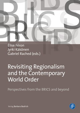 Revisiting Regionalism and the Contemporary World Order