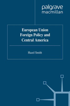 European Union Foreign Policy and Central America
