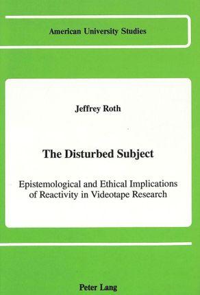 The Disturbed Subject