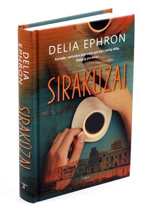 SIRAKŪZAI: prikaustantis romanas apie kelionę į Sirakūzus... ir santuokos gelmes