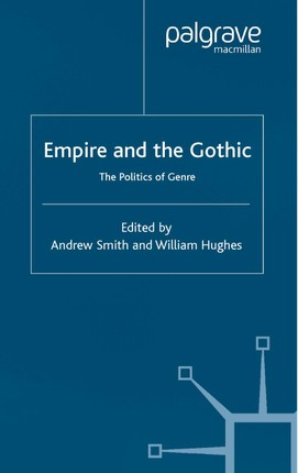Empire and the Gothic