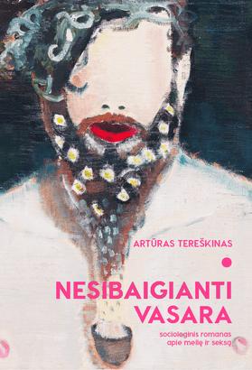 Nesibaigianti vasara: sociologinis romanas apie meilę ir seksą. N-18 (knyga skirta tik suaugusiesiems)